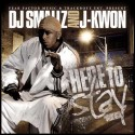 J-Kwon - Here To Stay mixtape cover art
