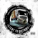 Hussle Fam - Intent To Distribute mixtape cover art