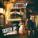 Hybrid - Tighten Up mixtape cover art