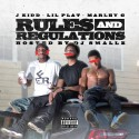 J Kidd, Marley G & Lil Plat - Rules and Regulations mixtape cover art