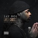 Jay Boi - Life I Chose 2 mixtape cover art