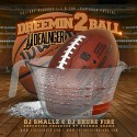 JJ Dealnger - Dreemin 2 Ball mixtape cover art