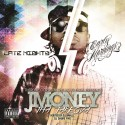 JMoney Tha Takeova - Late Nights, Early Mornings mixtape cover art
