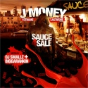 J Money - Sauce 4 Sale mixtape cover art