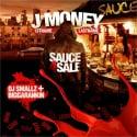 J Money - Sauce 4 Sale mixtape cover art