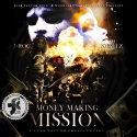 J-Roc - Money Making Mission mixtape cover art