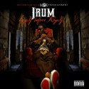 Jrum - Loyalty Before Royalty mixtape cover art