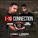 Juliu$ & The Ayleyes - I-10 Connection mixtape cover art