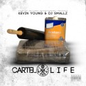 Kevin Young - Cartel Life mixtape cover art