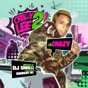 Lil Crazy - Crazy Lee 2 mixtape cover art