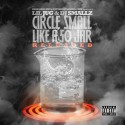 Lil Jug - Circle Small Like A 50 Jar (Reloaded) mixtape cover art