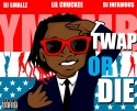 Lil Chuckee - Twap Or Die mixtape cover art