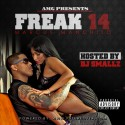 Marcus Manchild - Freak 14 mixtape cover art