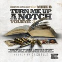 Mike B - Turn Me Up A Notch 3 mixtape cover art
