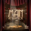 Milli - The Main Attraction mixtape cover art