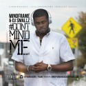 MindFrame - #DontMindMe mixtape cover art