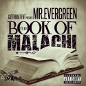 Mr. Evergreen - The Book Of Malachi mixtape cover art