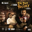 Mr. Lucci & T. Cash - 14 Day Theory mixtape cover art