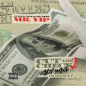 Mr. VIP - Cut The Check 2 (365 Grind) mixtape cover art