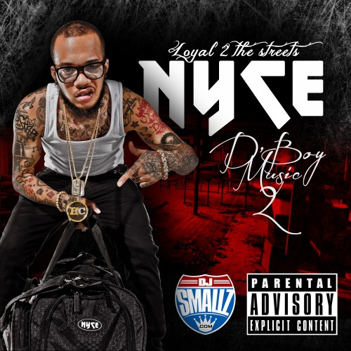 NYCE - D Boy Music 2 - DJ Smallz