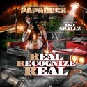 Papa Duck - Real Recognize Real mixtape cover art
