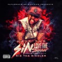 Rid Tha Riddler - Hate The Sin Love The Sinner mixtape cover art