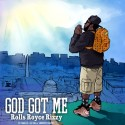 Rolls Royce Rizzy - God Got Me mixtape cover art