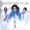 Smokin R&B, Vol. 10 mixtape cover art
