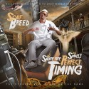 Souf Breed - Perfect Timing mixtape cover art