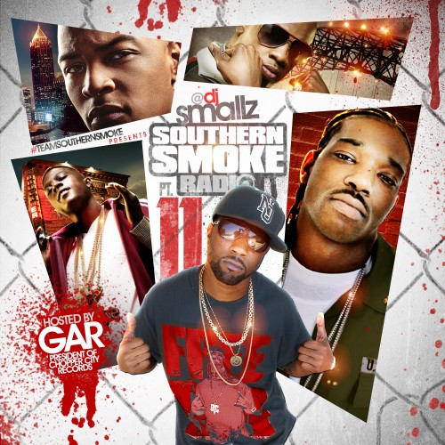 DJ Smallz – Southern Smoke Radio 11 (Hosted By Gar) [Mixtape]