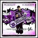 Southern Smoke 16: Chopped & Screwed (Hosted by C-Murder) mixtape cover art