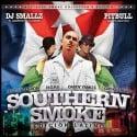 Southern Smoke Edicion Latino (Hosted by Pitbull) mixtape cover art