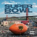 Super Bowl Weekend 2016 Edition mixtape cover art