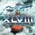 Super Bowl XLVIII (Southern Smoke Special) mixtape cover art