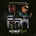 Super Nard & OJ Da Juiceman - Tales From The Trap mixtape cover art