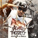 T-Scrill - Salute The Tho'dest mixtape cover art