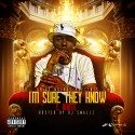 T. White - I'm Sure They Know mixtape cover art