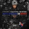Tha Hot$hot - Anticipation For Greatness mixtape cover art