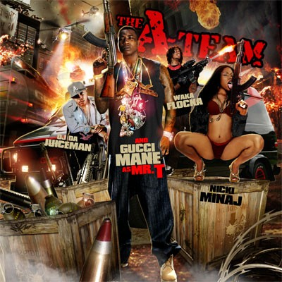 Gucci Mane, OJ, Waka, & Nicki Minaj on The A-Team Mixtape