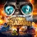 The Future Of Alabama mixtape cover art