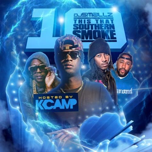 This That Southern Smoke! 10 - DJ Smallz