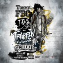 Tommy FBC - Trappin N Goin 2 School mixtape cover art