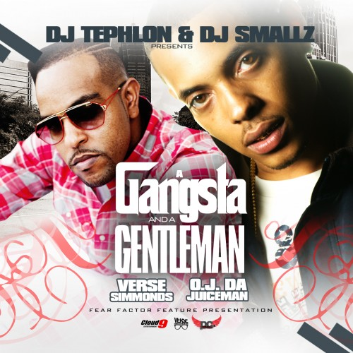 Verse Simmonds & OJ Da Juiceman – A Gangsta & A Gentleman (Mixtape)