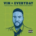 Vin - Everyday mixtape cover art
