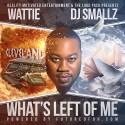 Wattie - What's Left Of Me mixtape cover art