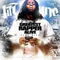 Lil Wayne - The Greatest Rapper Alive, Part 5 mixtape cover art