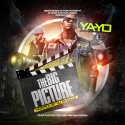 Ya-Yo - The Big Picture mixtape cover art