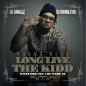 Young Kidd - Long Live The Kidd mixtape cover art