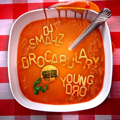 Young Dro x DJ Smallz – Drocabulary [Mixtape]