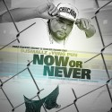 Yung Pun - Now Or Never mixtape cover art